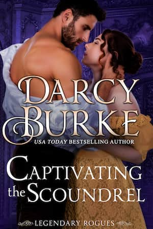 Captivating the Scoundrel by Darcy Burke