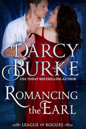 Romancing the Earl by Darcy Burke
