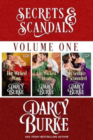 Secrets & Scandals Volume 1 by Darcy Burke