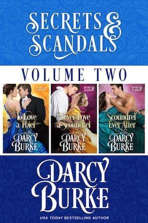 Secrets & Scandals Volume 2 by Darcy Burke
