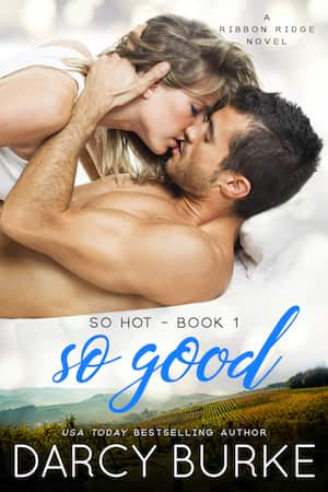 So Good by Darcy Burke