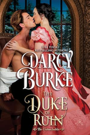 The Duke of Ruin by Darcy Burke