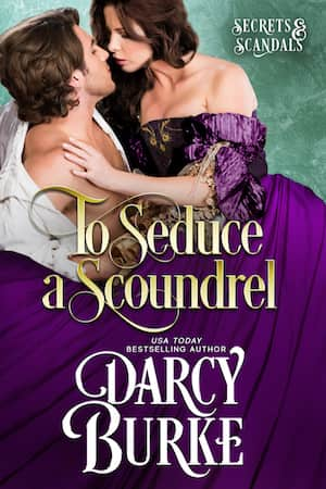 Excerpt: To Seduce a Scoundrel