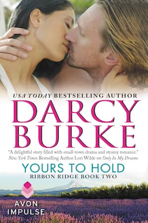 Yours to Hold by Darcy Burke