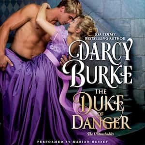 The Duke of Danger audiobook by Darcy Burke