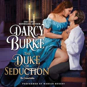 The Duke of Seduction audiobook by Darcy Burke