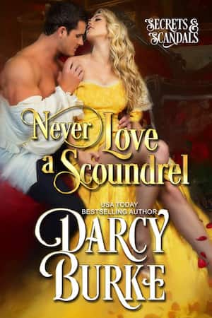 Excerpt: Never Love a Scoundrel