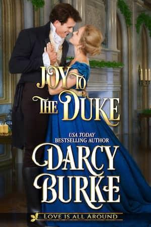 Joy to the Duke Excerpt