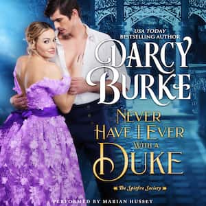 Never Have I Ever With a Duke audiobook by Darcy Burke