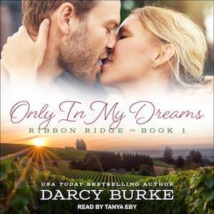 Only In My Dreams audiobook by Darcy Burke