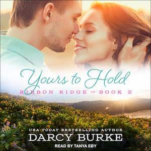 Yours To Hold audiobook by Darcy Burke