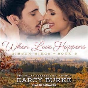 When Love Happens audiobook by Darcy Burke