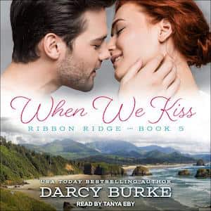 When We Kiss audiobook by Darcy Burke