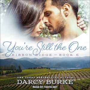 You're Still The One audiobook by Darcy Burke